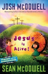 Jesus is Alive: Evidence for the Resurrection for Kids - eBook