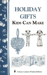 Holiday Gifts Kids Can Make (A-165)