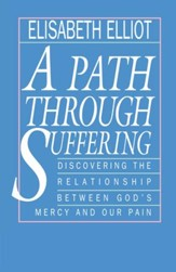 Path Through Suffering, A - eBook