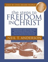 Steps to Freedom in Christ Study Guide, The: A Step-By-Step Guide To Help You - eBook