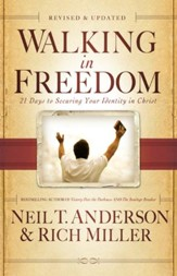 Walking in Freedom: 21 Days to Securing Your Identity in Christ / Revised - eBook