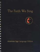 The Faith We Sing: American Sign Language edition