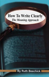 How To Write Clearly The Meaning Approach