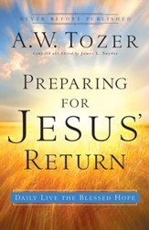 Preparing for Jesus' Return: Daily Live the Blessed Hope - eBook