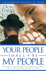 Your People Shall Be My People: How Israel, the Jews and the Christian Church Will Come together in the Last Days - eBook