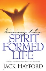 Living the Spirit-Formed Life - eBook