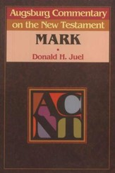 Mark: Augsburg Commentary on the New Testament