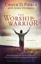 Worship Warrior, The: Ascending In Worship, Descending in War - eBook