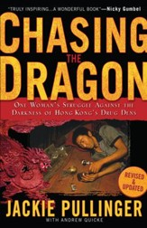 Chasing the Dragon: One Woman's Struggle Against the Darkness of Hong Kong's Drug Dens - eBook