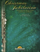 Christmas Jubilation: Sparkling Selections for Flute and Piano