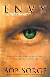 Envy: The Enemy Within: Overcoming the Hidden Emotion That Holds God's Plans Hostage - eBook
