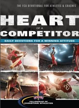 Heart of a Competitor: Daily Devotions for a Winning Attitude - eBook