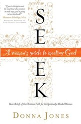 Seek: A Woman's Guide to Meeting God - eBook