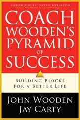 Coach Wooden's Pyramid of Success: Building Blocks For a Better Life - eBook
