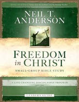 Freedom in Christ Leader's Guide: A Life-Changing Discipleship Program - eBook