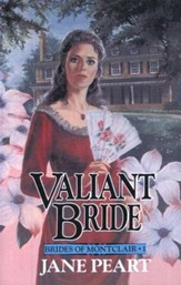 Valiant Bride, Brides of Montclair Series #1