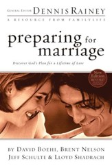 Preparing for Marriage: Discover God's Plan for a Lifetime of Love - eBook