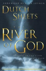 River of God, The: Moving in the Flow of God's Plan for Revival - eBook