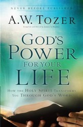 God's Power for Your Life: How the Holy Spirit Transforms You Through God's Word - eBook