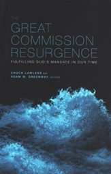 The Great Commission Resurgence: Fulfilling God's Mandate in Our Time - Slightly Imperfect