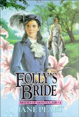 Folly's Bride, Brides of Montclair Series #4