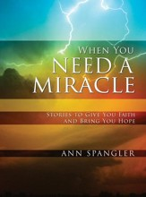 When You Need a Miracle: Daily Readings - eBook