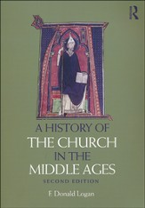 A History of the Church in the Middle Ages, Second Edition