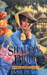 Shadow Bride, Brides of Montclair Series #7