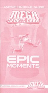 MEGA Sports Camp Epic Moments Coach Huddle Guide