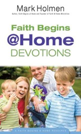 Faith Begins @ Home Devotions (Faith Begins@Home) - eBook
