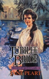 Jubilee Bride, Brides of Montclair Series #9  - Slightly Imperfect
