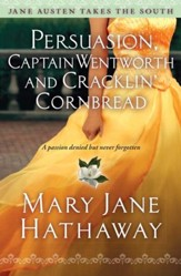 Persuasion, Captain Wentworth, and Cracklin' Cornbread - eBook
