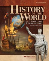 History of the World in Christian Perspective Teacher Edition, Fourth Edition