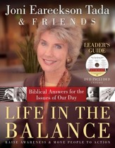 Life in the Balance Leader's Guide: Biblical Answers for the Issues of Our Day - eBook
