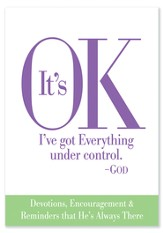 It's Okay, I Have Everything Under Control, God