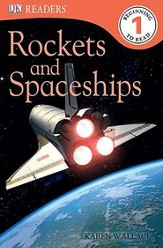 DK Readers, Level 1: Rockets and Spaceships