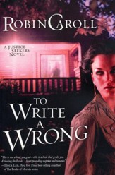 To Write a Wrong, Justice Seekers Series #2
