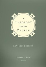 A Theology for the Church / Revised - eBook