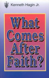 What Comes After Faith?