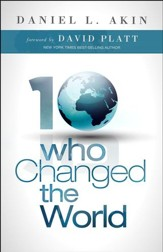 Ten Who Changed the World