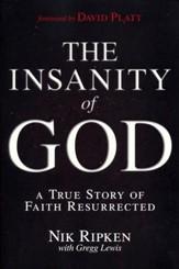 The Insanity of God: A True Story of Faith Resurrected - Slightly Imperfect