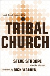 Tribal Church: Lead Small. Impact Big.