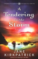 A Tendering in the Storm, Change and Cherish Series #2