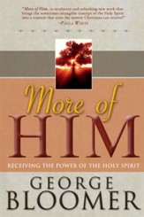 More Of Him: Receiving The Power Of The Holy Spirit - eBook