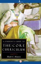A Student's Guide to the Core Curriculum / Digital original - eBook