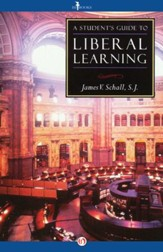 A Student's Guide to Liberal Learning / Digital original - eBook