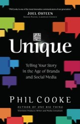 Unique: Telling Your Story in the Age of Brands and Social Media - eBook