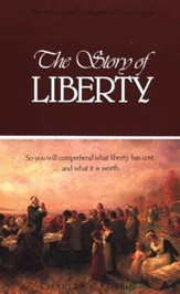 The Story of Liberty (A Christian History Text)