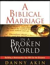 A Biblical Marriage in a Broken World: Building a Relationship That Will Go the Distance, DVD Curriculum