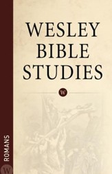 Wesley Bible Studies: Romans - eBook